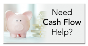 Need Cash Flow Help Carlsbad, CA